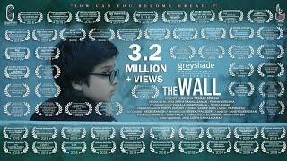 THE  WALL (AWARD WINNING MOTIVATIONAL SHORT FILM)