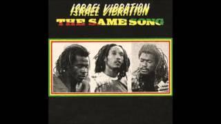 Israel Vibration - The Same Song (1978) full album with bonus tracks