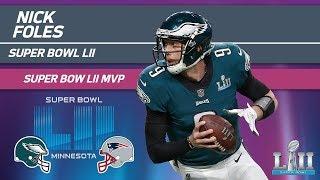 Nick Foles' Historic Super Bowl MVP Performance | Eagles vs. Patriots | Super Bowl LII Highlights