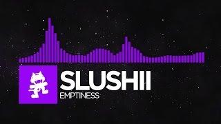 [Dubstep] - Slushii - Emptiness [Monstercat Release]