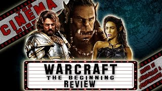 WARCRAFT THE BEGINNING REVIEW - The Cinema Minute.
