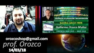 Que te hace mejor técnico 33 programa tv 14 de Marzo 2018 Prof Guillermo Orozco