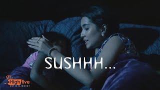 Sushhh   Horror Nights   Bangla Web Series    ZakiLOVE   Mousum   Ayat