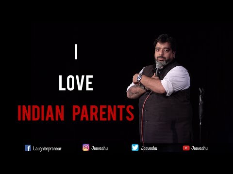 Xxx Mp4 I Love Indian Parents Stand Up Comedy By Jeeveshu Ahluwalia 3gp Sex