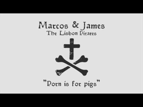 Xxx Mp4 Marcos James The Lisbon Pirates Porn Is For Pigs 3gp Sex