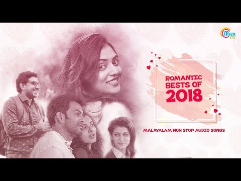 Xxx Mp4 Romantic Hits Of 2018 Malayalam Nonstop Love Songs Romantic Songs Playlist 2018 Official 3gp Sex