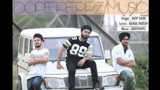 Pendu Matt-Deep Saini Ft DopePeppz (Audio Song)Latest Punjabi Song 2016