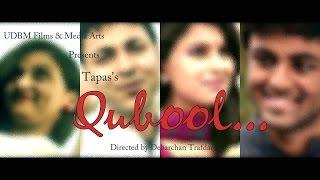 QUBOOL Video Song | Tapas | Debarchan | Susmita | Debalina | Jhumur | UDBM Films & Media Arts