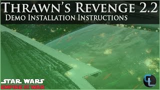 How to Install the Thrawn's Revenge: Imperial Civil War 2.2 Demo (Or any EaW Mod)