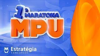1ª Maratona Concurso MPU: 8h de Aulas Gratuitas