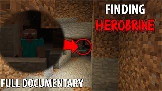 Finding Herobrine in Minecraft (Full Documentary) - 5 SIGHTINGS