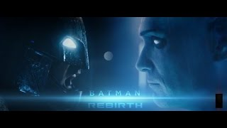 Batman Rebirth: Crisis On Earth Trinity -  Fan Trailer