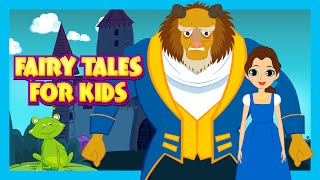 Fairy Tales For Kids - Cinderella, The Frog Prince and The Beauty & The Beast