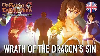 Seven Deadly Sins - Wrath of the Dragon's Sin (English)