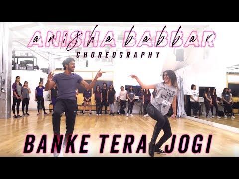 Xxx Mp4 Banke Tera Jogi Anisha Babbar Choreography BOLLYWOOD FUNK 3gp Sex