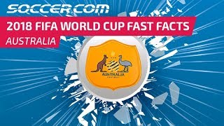 Australia - 2018 FIFA World Cup Fast Facts