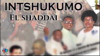 INTSHUKUMO ( El Shaddai )