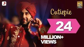 Cutiepie  - Ae Dil Hai Mushkil | Karan Johar | Ranbir | Anushka | Pritam | Pardeep I Nakash