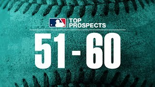 Top 100 Prospects of 2019: 60-51