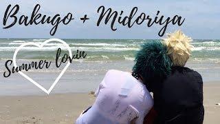Bakugo & Midoriya | Summer Lovin | Radicalkevin Productions