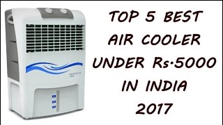 Top 5 best Air cooler under 5000 rs  in india - 2017