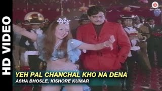 Yeh Pal Chanchal Kho Na Dena - Kalicharan | Asha Bhosle & Kishore Kumar | Shatrughan Sinha
