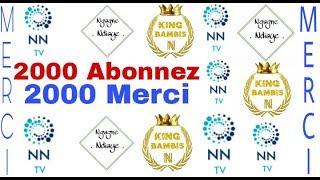 2000 Abonnez 2000 Merci