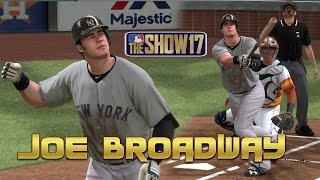MLB The Show 17 Joe Broadway (3B) Road To The Show - EP134 The Season