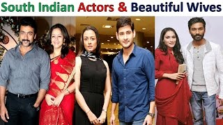 South Indian Actors and Their Beautiful Wives