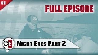 S1E8   Erie Extreme   TV Show   Night Eyes Part 2