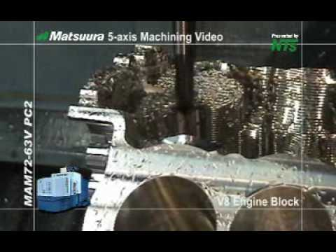 Matsuura Maxia V8 Engine Block Machined From Solid