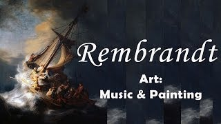 Art: music & painting - Rembrandt on Bach, Vivaldi and Corelli