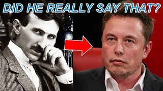 Elon Musk on Nikola Tesla – What He Said May Shock You