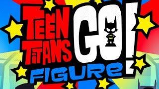 Teen Titans GO! Figure - Official Trailer
