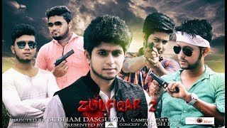 zulfiqar 2   non official trailer   Eid special   AKASH   RAJDEEP   2017