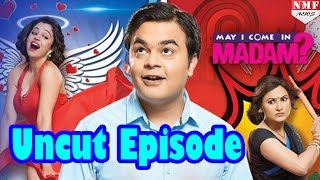May I Come In Madam - 26th October 2016 - Uncut Episode