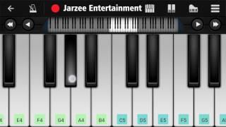 Surili Akhiyon Wale (Veer) - Easy Mobile Piano Tutorial | Jarzee Entertainment