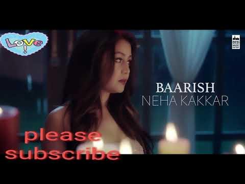 BAARISH LYRICS & VIDEO: NEHA KAKKAR, New Punjabi Song