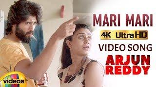 Arjun Reddy Telugu Movie Songs 4K | Mari Mari Full Video Song | Vijay Deverakonda | Shalini Pandey