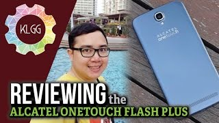 Alcatel OneTouch Flash Plus Review