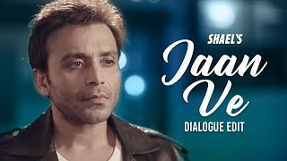 Shael's Jaan Ve Song | Superhit Punjabi Songs 2018 | New Songs 2018 | Shael Official