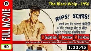 Watch Online: The Black Whip (1956)