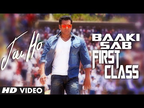 Xxx Mp4 Jai Ho Song Baaki Sab First Class Video Song Salman Khan Releasing 24 Jan 2014 3gp Sex