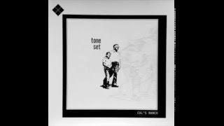 Tone Set - Cal's Ranch - Full Album