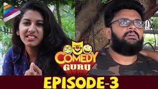 COMEDY GURU | Latest Telugu Funny Videos | Fun Series | EPISODE 3 | Telugu Filmnagar