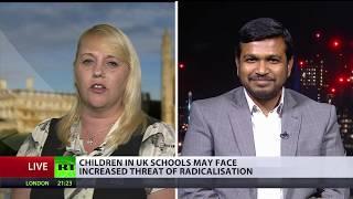 Children in UK schools may face increased threat of radicalisation (DEBATE)