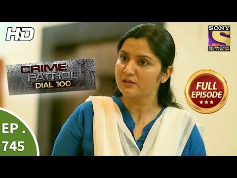 Xxx Mp4 Crime Patrol Dial 100 Ep 745 Full Episode 30th March 2018 3gp Sex