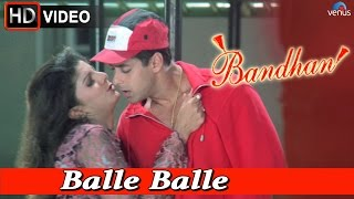 Balle Balle (HD) Full Video Song | Bandhan | Salman Khan, Rambha |
