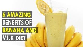 6 Amazing Benefits of Banana And Milk Diet - Health Sutra - Best Health Tips