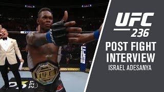 "UFC 236: Israel Adesanya - ""I Knew I Was Hurting Him"""